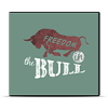 Freedom In The Bull
