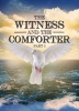 The Witness and The Comforter Pt.1