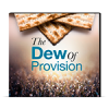 The Dew Of Provision