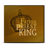 Father Priest King