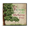 Victory At The Mulberry Tree